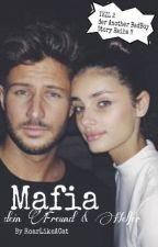 Mafia, dein Freund und Helfer ?! by RoarLikeACat