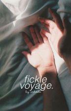 fickle voyage  by sxhxila