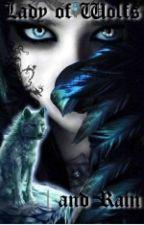Larwenia 1 - Lady of Wolfs and Rain by Larwenia0
