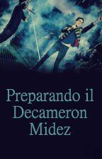 Preparando il Decameron Midez by IleanaBestro
