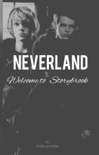 Neverland -Tome 2 : Welcome to Storybrook by AndraJoyce