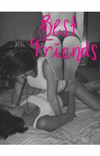 Best Friends - Lesbian Smut by -BTS-Yoongi-
