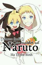 [ Naruto Fanfic ] Các One Shot Về Naruto by _BlueWhitney_