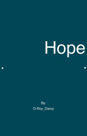 Hope by D-Roy_Daroy