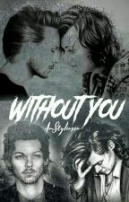 Without You →Larry by AmStylinson