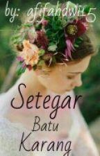 Setegar Batu Karang by afifahdwi15