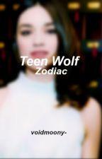 Zodiac [ Teen Wolf ] by voidmoony