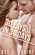 30 Lays in 30 Days - The List Book 1 by Blondeanddangerous