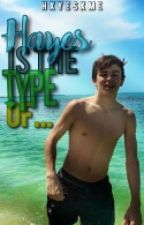 Hayes is the type of... »h.g. by httphxyes