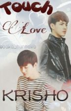 Touch Love by KrisHo_100_World