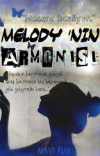 Melody'nin Armonisi by melekelifsude