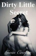 Dirty Little Secret by GwinCooper