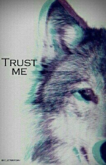 Trust me (Paused)