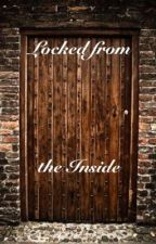 Locked from the Inside by Markus_fr