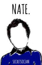 Nate. by secretsocean