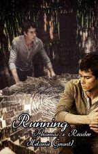 Running (Thomas x Reader) by MelanieGrant1