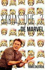 Sabías Que?... De Marvel by YamiLokita34