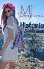 Mi Profesor De História by AdventureYas