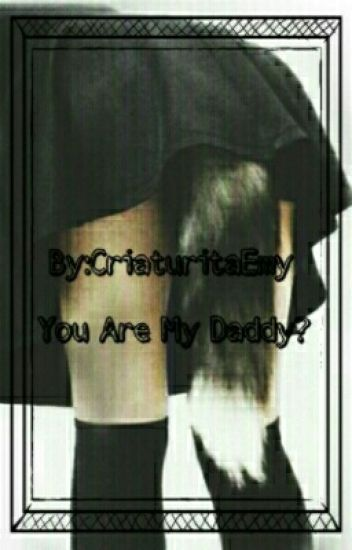 You Are My Daddy? ⚠Rubelangel⚠