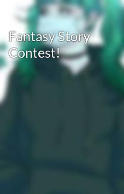 Fantasy Story Contest!