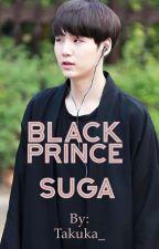 Black Prince Suga by Takuka_