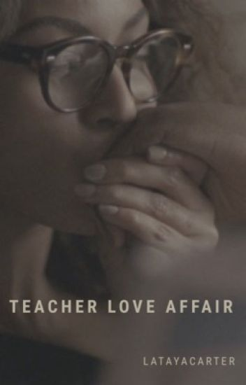 Teacher  Love Affair ☑️