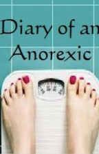 Diary of an Anorexic by Anamia