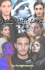 All This Love [Alesso Fanfic] by kandylovesmusic