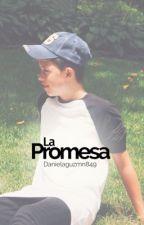 La Promesa by DanielaGuzmn849