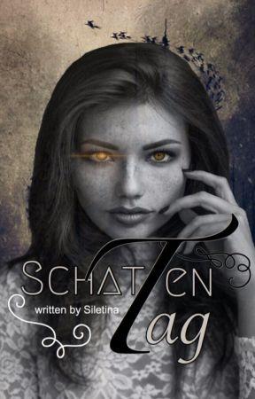 Schattentag by Siletina