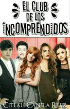 El Club De Los Incomprendidos |CD9 & Tu| by Sra_Villanela