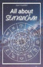 All about Sternzeichen || Fakten, Chats & co (wird überarbeitet) by sarinakbl