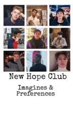 New Hope Club//Imagines and Preferences.  by Cezza_TheTide