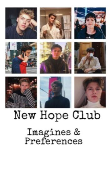 New Hope Club//Imagines and Preferences.