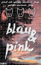 Blau & Pink [Oneshot] by Sailine