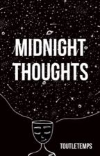 Midnight thoughts by toutletemps