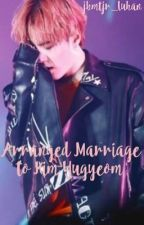 Arranged Marriage to Kim Yugyeom by jbmtjr_luhan