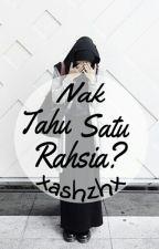 Nak Tahu Satu Rahsia ? by xashzhx