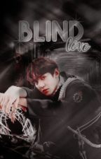 Blind Love | ChanBaek by butcherplains