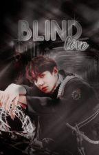 Blind Love | ChanBaek by butcherplains