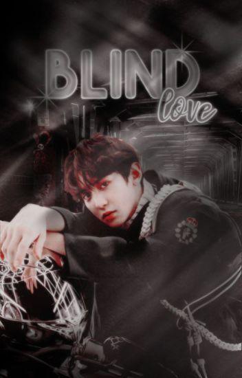 Blind Love | ChanBaek