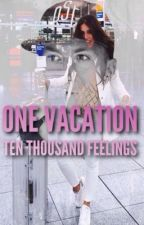 One Vacation Ten Thousand Feelings  by mxde-in-drtmnd