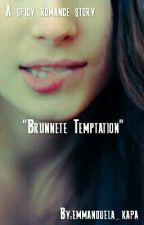 """Brunette Temptation"" by emmanouela_kapa"