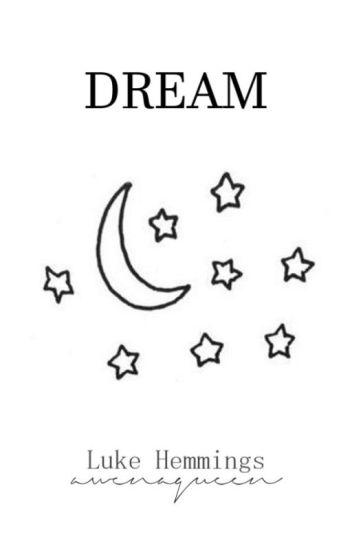 Dream//L.H.//✔