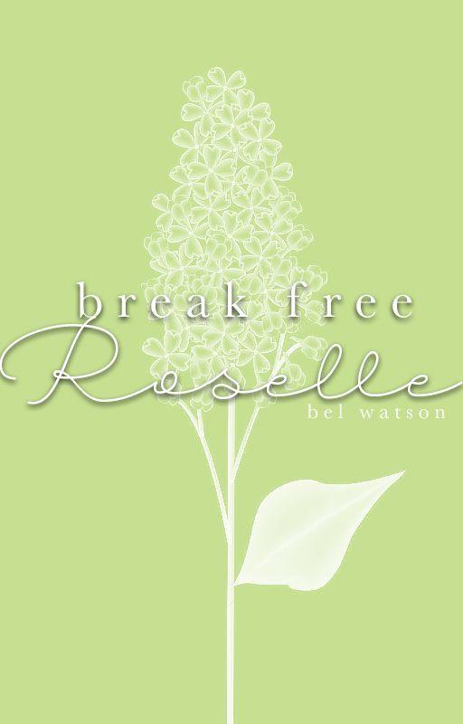 Break Free Roselle by BelWatson