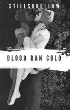Blood Ran Cold | Motionless In White by StillSoHollow