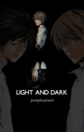 Light and Dark (Lawlight)  by -PhilLester-