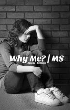 Why Me | Mario Selman by yxngcurlz_