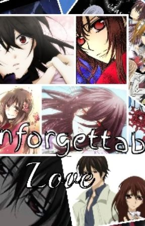 Unforgettable Love ( Vampire Knight) by anime__lover100