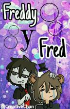 Freddy y Fred  《FNAFHS》 by CreativeChan